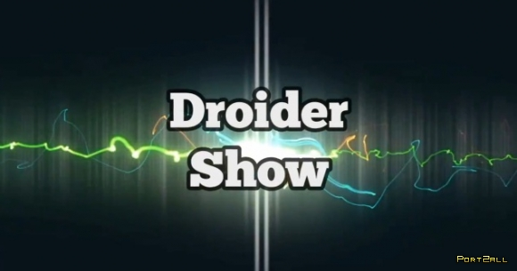 Droider Show #140. ГЛОНАСС Апокалипсис